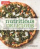 Nutritious delicious : turbocharge your favorite recipes with 50 everyday superfoods