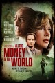 All the money in the world [digital videodisc]