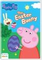 Peppa Pig. [digital videodisc] The Easter Bunny