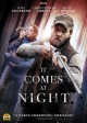 It comes at night [videorecording (DVD)