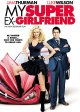 My super ex-girlfriend [videorecording (DVD)]