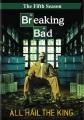 Breaking bad. The fifth season [videorecording (DVD)]