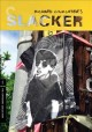 Slacker [videorecording (DVD)]