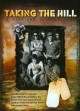Taking the hill [videorecording (DVD)] : a warrior