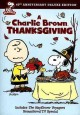 A Charlie Brown Thanksgiving [videorecording (DVD)] : includes The Mayflower voyagers, remastered TV special