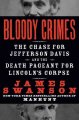 Bloody crimes [text (large print)]  : the chase for Jefferson Davis and the death pageant for Lincoln