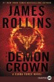 The Demon Crown [text(large print)]: A Sigma Force Novel