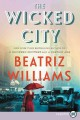 The wicked city [text(large print)]