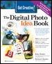 Get creative! : the digital photo idea book