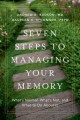 Seven steps to managing your memory : what