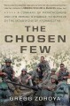 The chosen few : a company of paratroopers and its heroic struggle to survive in the mountains of Afghanistan