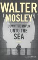 Down the river unto the sea [text(large print)]