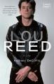 Lou Reed : a life