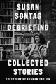 Debriefing : collected stories