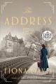 The address : a novel [text(large print)]