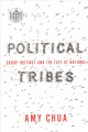 Political tribes [text(large print)]: group instinct and the fate of nations
