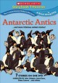 Antarctic antics-- and more hilarious animal stories! [videorecording (DVD)]