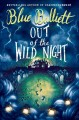 Out of the wild night : a ghost story