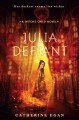 Julia defiant /; the witch