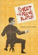 Shoot the piano player [videorecording (DVD)]= Tirez sur le pianiste