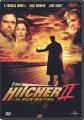 The hitcher II [videorecording DVD] : I