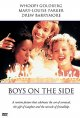 Boys on the side [videorecording (DVD)]