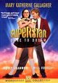 Superstar : dare to dream [videorecording (DVD)]