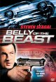 Belly of the beast [videorecording (DVD)]