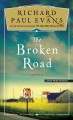 The broken road [text(large print)]