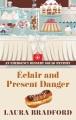 Éclair and present danger [text(large print)]
