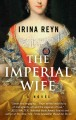 The imperial wife [text(large print)]