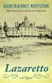 Lazaretto : a novel [text(large print)]