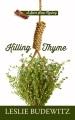Killing thyme [text(large print)]