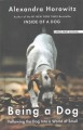 Being a dog [text(large print)]: following the dog into a world of smell