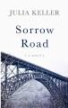Sorrow road [text(large print)]