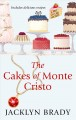 The cakes of Monte Cristo [text(large print)]