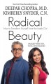 Radical Beauty: how to transform yourself from the inside out [text(large print)]
