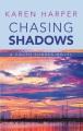 Chasing shadows [text(large print)]