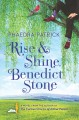 Rise and shine, Benedict Stone [text(large print)]