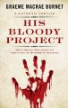 His bloody project : documents relating to the case of Roderick Macrae [text(large print)]