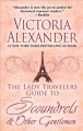 The Lady Travelers guide to scoundrels & other gentlemen [text(large print)]