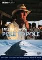 Michael Palin Pole to pole [videorecording (DVD)]