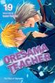 Oresama teacher. Vol. 19
