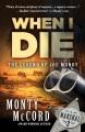 When I die : the legend of Joe Mundy