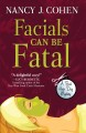 Facials can be fatal : a bad hair day mysery [text(large print)]