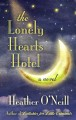 The Lonely Hearts Hotel [text(large print)]