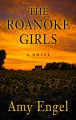 The Roanoke girls [text(large print)]