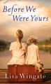 Before we were yours [text(large print)]