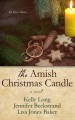 The Amish Christmas candle [text(large print)]