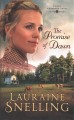 The promise of dawn [text(large print)]
